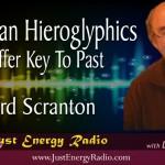 Egyptian Hieroglyphics Offer Key To Past – Laird Scranton