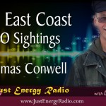Real UFO Sightings – Thomas Conwell – Just Energy Radio