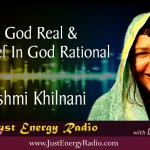 Is God Real & A Belief In God Rational – Rashmi Khilnani