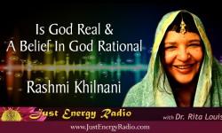 Rashmi Khilnani - Is God Real